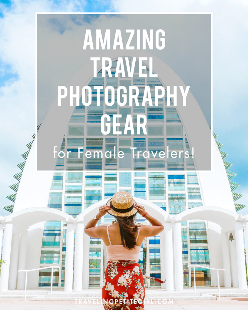 Amazing Travel Photography Gear for Female Travelers